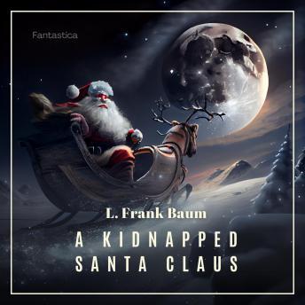 A Kidnapped Santa Claus (Christmas Books)