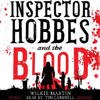 Inspector Hobbes and the Blood: A Cotswold Comedy Cozy Mystery Fantasy, Wilkie Martin