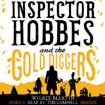 Inspector Hobbes and the Gold Diggers by Wilkie Martin: A Cotswold Comedy Cozy Mystery Fantasy, Wilkie Martin