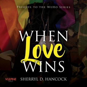 Download When Love Wins by Sherryl D. Hancock