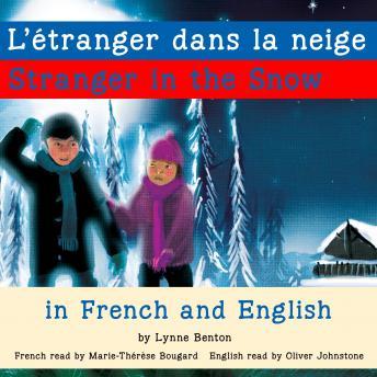 Stranger in the Snow/L'étranger dans la neige