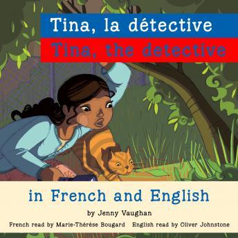 Tina, the Detective/Tina, la détective