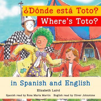 Where's Toto?/¿Dónde está Toto?