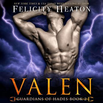 Valen (Guardians of Hades Paranormal Romance Series Book 2)