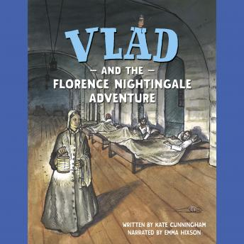 Vlad and the Florence Nightingale Adventure