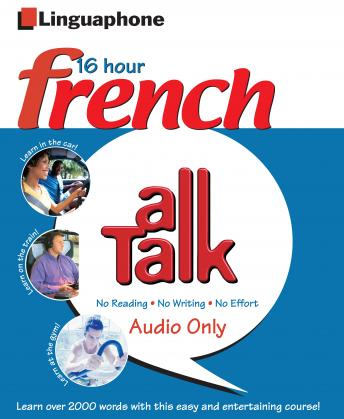 Linguaphone All Talk - French for Beginnners: Beginner and Intermediate Level French course