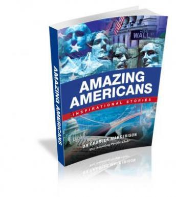 Amazing Americans: Inspirational Stories, Charles Magerison