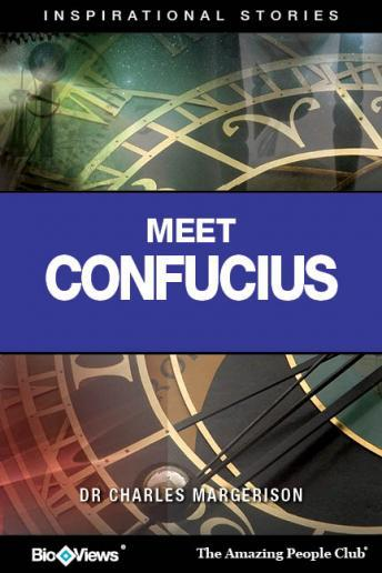 Meet Confucius: Inspirational Stories, Charles Margerison