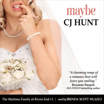 Download Maybe: A Rivers End Romance (Lucie + Daniel, Beginnings) by Cj Hunt