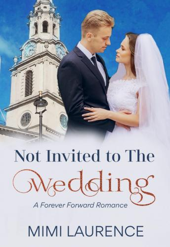 Download Not Invited to the Wedding by Mimi Laurence