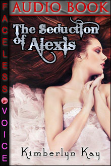 The Seduction of Alexis, Kimberlyn Kay