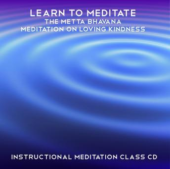Learn to Meditate: Metta Bhavana, Rae Roberts