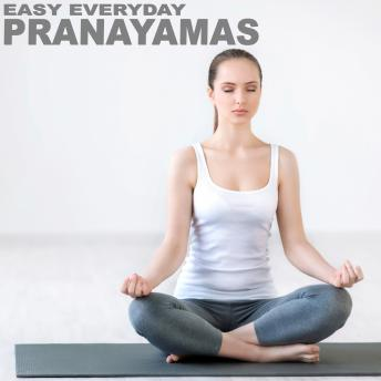 Easy Everyday Pranayamas, Sue Fuller