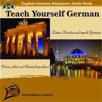 Teach Yourself German (English-German Beginners Audio Book, Global Publishers Canada Inc.
