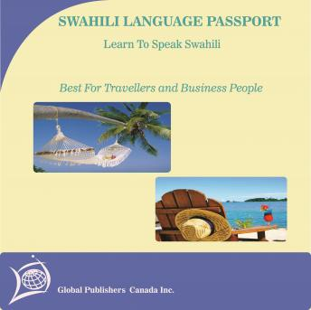 Learn to Speak Swahili: English-Swahili Phrase and Word Audio Book