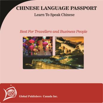 Learn to Speak Chinese: English-Chinese Phrase and Word Audio Book