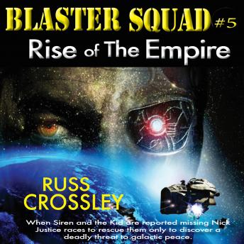 Blaster Squad #5 Rise of the Empire