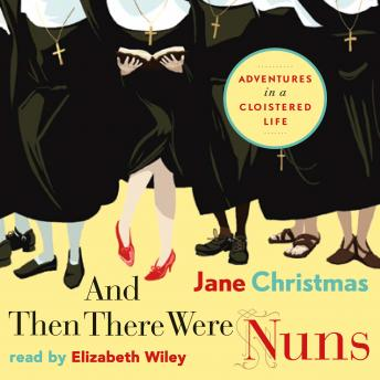 And There Were Nuns, Jane Christmas