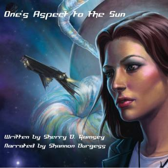 One's Aspect to the Sun, Sherry D. Ramsey