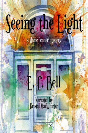 Seeing the Light, E. C. Bell