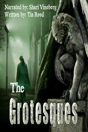 Grotesques, Audio book by Tia Reed