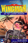 Wingman # 3 - The Lucifer Crusade, Mack Maloney