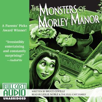 Monsters of Morley Manor, Bruce Coville