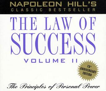Law of Success, Volume II: The Principles of Personal Power, Napoleon Hill
