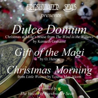 Dulce Domum, Gift of the Magi, Christmas Morning, Various Authors