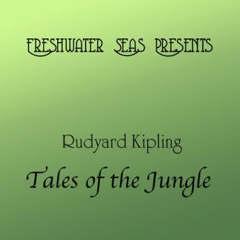 Rudyard Kipling Tales of the Jungle, Rudyard Kipling