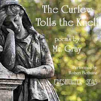 Curfew Tolls the Knell of Parting Day: Poems by Mr. Gray, Thomas Gray