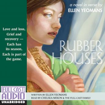 Rubber Houses, Ellen Yeomans
