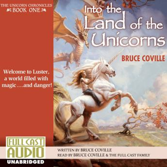 Into the Land of the Unicorns, Bruce Coville