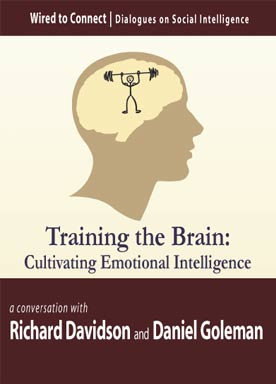 Download Training the Brain: Cultivating Emotional Skills by Daniel Goleman, Richard Davidson, Richard M. Davidson