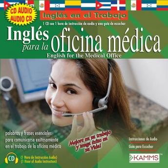 Inglés para la Oficina Médica/English for Medical Offices