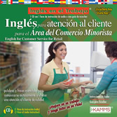 Inglés para Atención al Cliente para el Área del Comercio Minorista / English for Customer Service for the Retail Industry