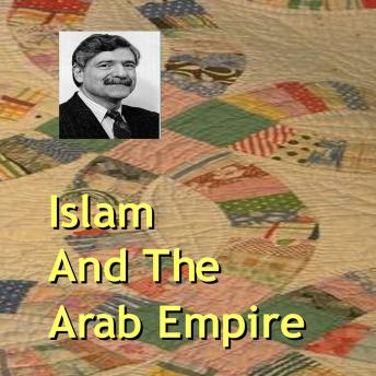 Islam & the Arab World Series: (1 lecture), Eugene Lieber