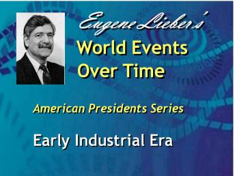American Presidents Series: Early Industrial Era, Eugene Lieber