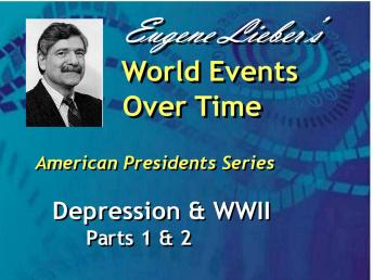 American Presidents Series: Depression, War & Revolution, Eugene Lieber
