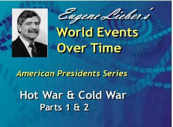 American Presidents Series: Hot War, Cold War, Eugene Lieber