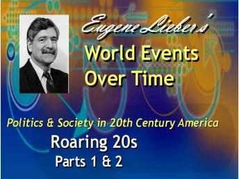 Politics & Society in 20th Century America Series: Roaring 20s, Eugene Lieber