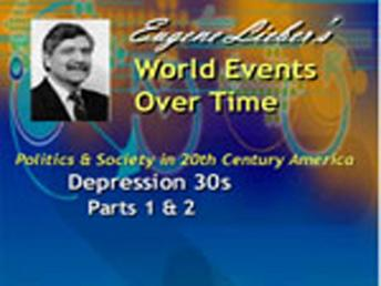 Politics & Society in 20th Century America Series: Depression 30s & World War, Eugene Lieber