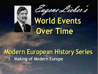 Modern European History Series: Making Modern Europe, Eugene Lieber