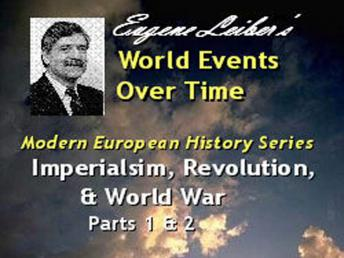 Modern European History Series: Imperialism, Revolution, & World War, Eugene Lieber