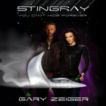 Stingray: You Can't Hide Forever, Gary Zeiger
