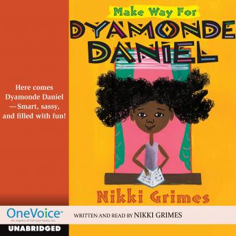 Make Way for Dyamonde Daniel, Nikki Grimes