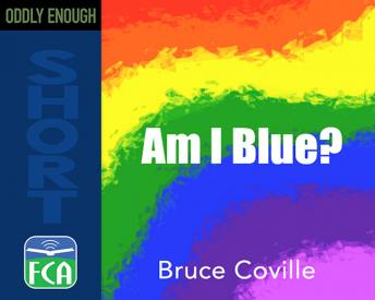 Am I Blue?, Bruce Coville