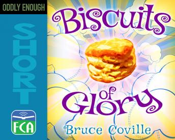 Biscuits of Glory, Bruce Coville