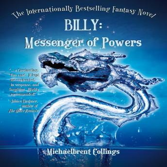 Billy: Messenger of Powers, Michaelbrent Collings
