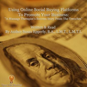 Using Online Social Buying Platforms to Promote Your Business, Susan Epperly